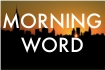 MorningWord 03/24/15 – Volatile Relationships